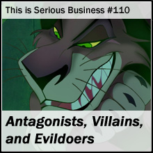 TiSB 110 Antagonists, Villains, and Evildoers