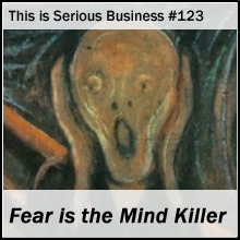 TiSB 123 Fear is the Mind Killer
